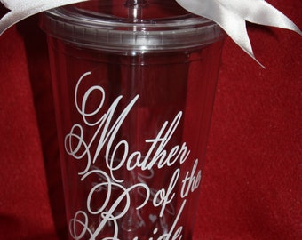 Mother of the Bride tumbler. Personalized Tumbler for Mother of the Bride. Cup for the Bride's Mom. Wedding party favor. (item #3-1-MOB)