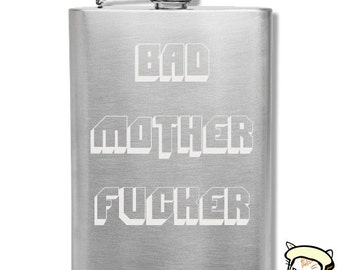 Bad Mother F***** Hand-made Etched 8oz Stainless Steel Flask w/ Funnel