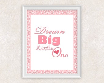 Dream Big Little One - Nursery Art - 8x10 Print - Girl Nursery - Pink Baby's Room - Item #557
