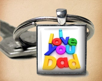 I Love You Dad - Key Chain - 25mm Square - Father's Day