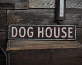 Distressed Dog House Sign - Rustic Hand Made Vintage Wooden ENS1000483