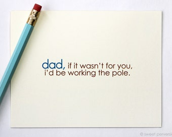 Fathers Day Card. Working the Pole. Funny Fathers Day Card. Blank Dad Card. Birthday Card For Dad.