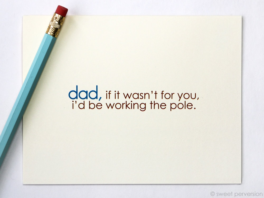 Fathers Day Card Working the Pole Funny Fathers Day Card – Clever Things to Write in Birthday Cards