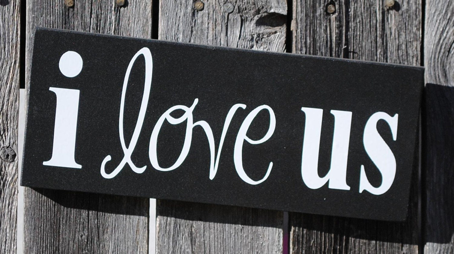 I love us wood sign for Love sign