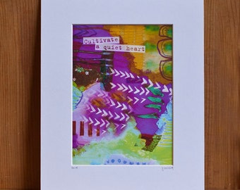 Matted print - Cultivate a Quiet Heart