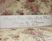 Happily Ever After Starts Here Custom Personalized with Wedding Date GOLD Hand Painted Wedding Sign Decoration