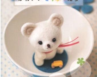 Cute Needle Felting Animals Japanese Craft Book