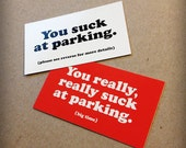 You Suck at Parking - 12 Bad Park Job Business Cards