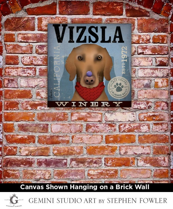 Vizsla Winery advertising style artwork on gallery wrapped canvas  by stephen fowler