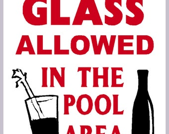 No Glass Allowed In The Pool Area Safety Pool Sign New Swimming Pool Sign Heavy Metal Non Rust Sign