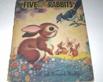 Five Little Rabbits Vintage 1950s Children's Book by Bill and Bernard Martin