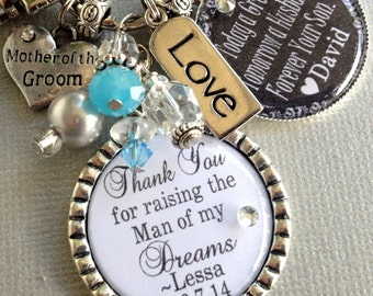 MOTHER of the GROOM gift PERSONALIZED gift- Thank you for raising man of  my dreams, today a groom, tomorrow a husband, thank you gift