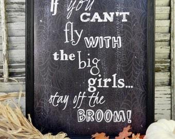 Halloween Fly Witch sign digital pdf -  big girls black uprint words vintage style paper old 8 x 10 frame saying