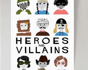 Heroes & Villains colour print