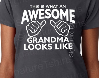Mother's Day Gift for grandma Awesome Grandma T-Shirt tshirt This is what an Awesome Grandma looks like t shirt grandmother tshirt nana gift