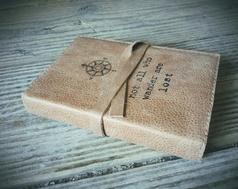 Leather Journal, Leather Sketchbook, Custom Leather Journal, Custom Sketchbook, Free Shipping, Not all who wander are lost