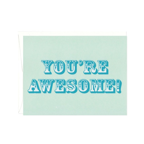 You Re Awesome: You're Awesome Blank Screenprinted Card