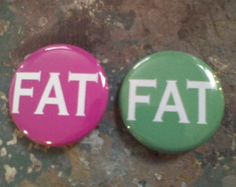 FAT pin back button badge 1.5 inch