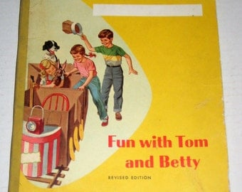 Vintage (1948) Basic Reader Workbook - Fun with Tom and Betty