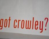 got crowley? Precision Die Cut Vinyl Car Window Decal Sticker for Supernatural Fans