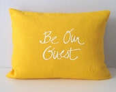 Pillow Cover - Cushion Cover - Be our Guest - 12 x 16  inches - Choose your fabric and ink color