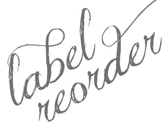 Label RE-ORDER