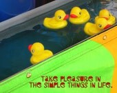 Rubber Ducky Print,  Take Pleasure in Simple Things, Rubber Ducks, Carnival Game