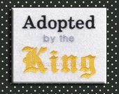 Adopted by the King Embroidery Design