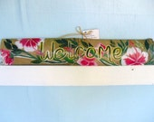 Custom Hand Painted  Wood House Sign -Welcome-  English- Tropical theme