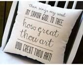 How Great Thou Art- Customizable Hymn Lyric Pillow