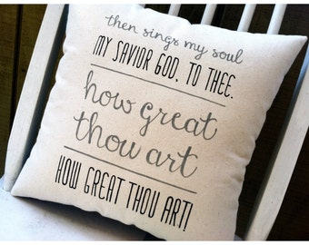 How Great Thou Art- Customizable Hymn Lyric Pillow