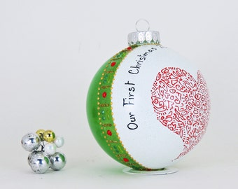 Our First Christmas ornament - Hand painted personalized glass ball