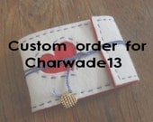 Custom Order for CharWade13