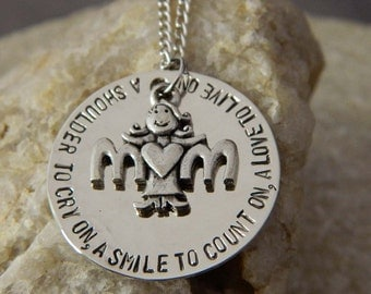 Mothers: A Shoulder to cry on, a smile to count on, A Love to live on Necklace or Keychain