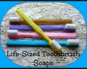 5 TOOTHBRUSH SOAPS - Dentist - Orthodontist - Oral Surgeon - Dental Assistant - Medical - Teeth - Kids Party Favor Gift Soap - Very Unique