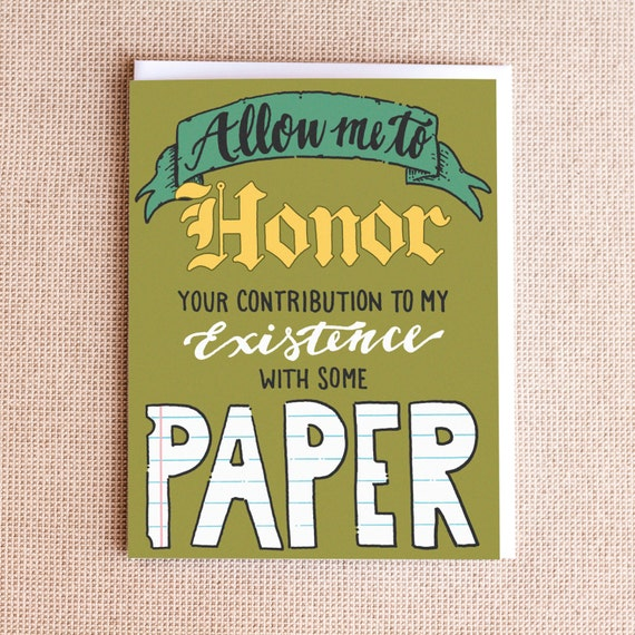 Funny Mother's Day or Father's Day Card - Honor You With Paper