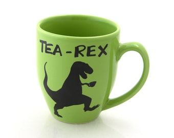 tea-rex mug, t rex, dinosaur mug, gift for tea lover, large 16 oz
