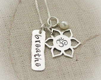 Breathe Necklace, Yoga Jewelry, Lotus Flower Necklace, Ohm Necklace, Yoga Necklace, Sterling Silver Hand Stamped Jewelry