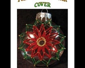 Poinsettia Disc Christmas Ornament Cover Pattern Instant Download