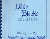 Bible Blocks Old and New Eternal Life Fiery Furnace Gifts Star of the Magi Temple Court Solomon Temple Quilt Pattern Craft Book