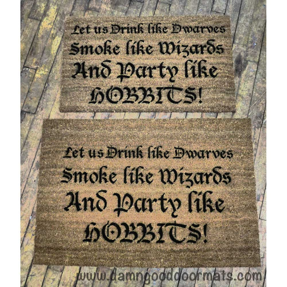 Party Like A Hobbit Smoke Like Wizards Funny By