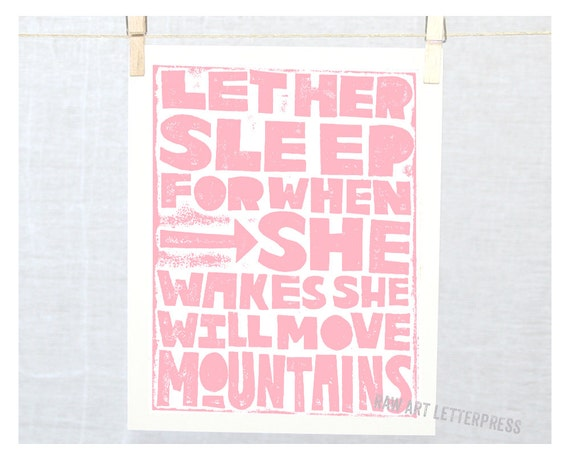LET HER SLEEP  or  Let Him SleepNursery Art Print Napoleon Quote Let Him Sleep  Raw Art Letterpress