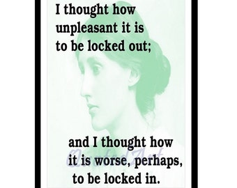 VIRGINIA WOOLF Quoted Art print - locked out or in