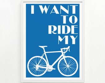Gifts for Cyclists, Bicycle Wall Art, Bicycle Gift Ideas, Home Decor - Ride My Bike Screenprint Poster 9 x 12