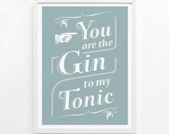 Bar Sign, Funny Kitchen Sign, Gin Cocktail, Gift for Her, Alcohol Sign - Gin & Tonic Screenprint Poster 9 x 12: