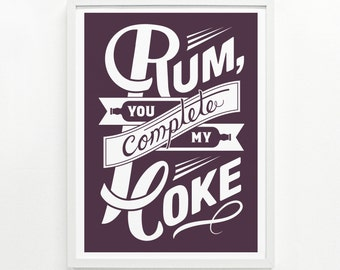 Rum Gift for Her, Rum and Coke Kitchen Sign, Bar Sign, Girlfriend Gift - Rum & Coke Screenprint Poster 12 x 16:
