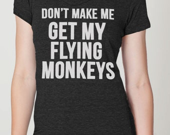 Flying Monkeys -- womens t shirt -- Wizard of Oz -- S M L XL skip n whistle