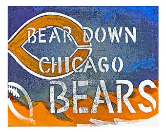 """8""""x10"""" Print of Chicago Bears Chant-- Bear Down CHICAGO Bears, abstract, great family gift"""