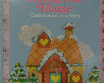 All Through the House Christmas in Cross Stitch Book 1985
