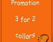 dogs-art PROMOTION 3 for 2 collars, collar sale, collar clearance, collar promotion, dog collar sale, leather dog collar, 3 for 2 promotion